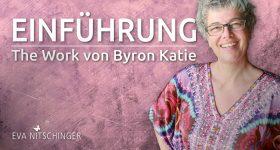 Einführung The Work von Byron Katie ONLINE