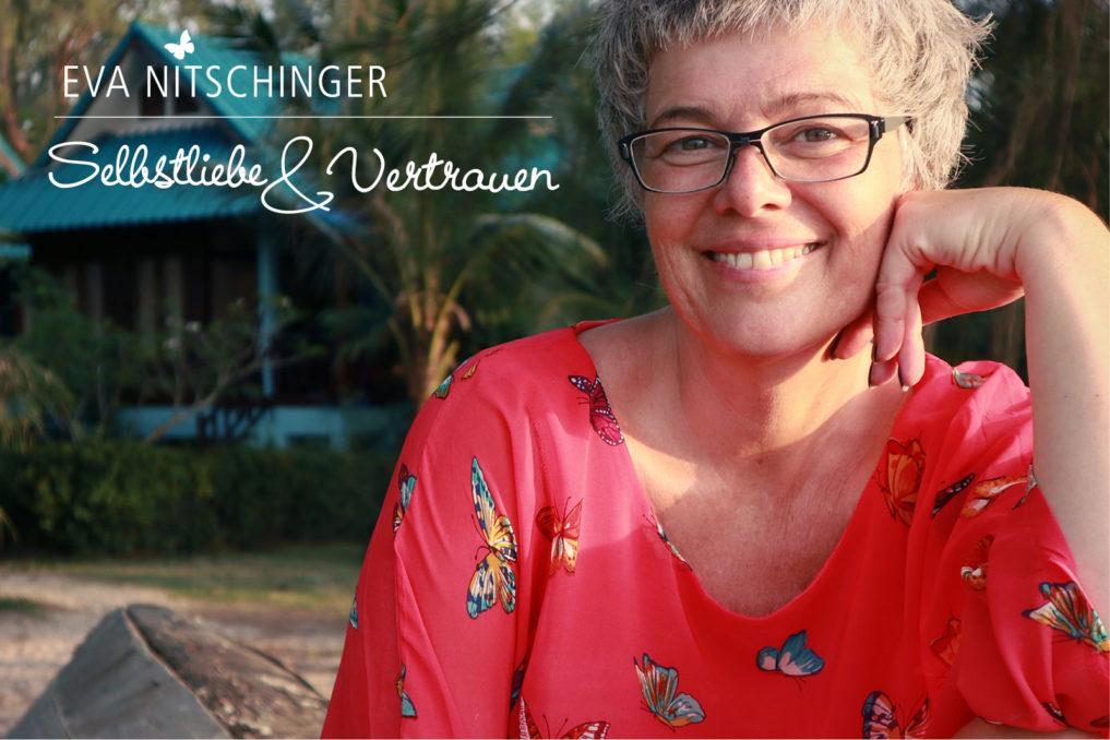 Eva Nitschinger selbstliebe & Vertrauen