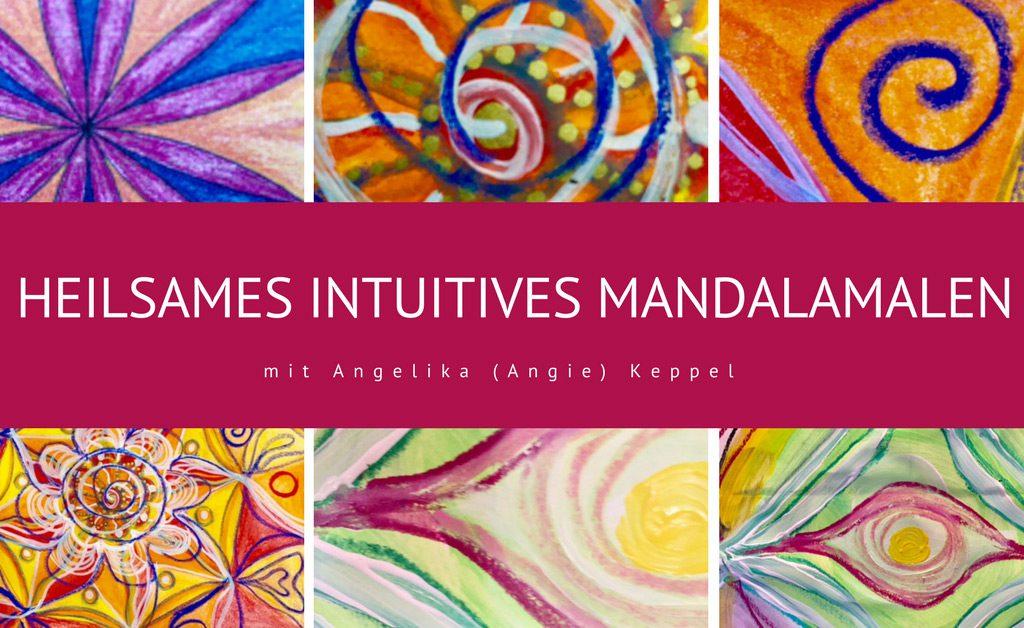 Heilsames Intuitives MandalaMalen