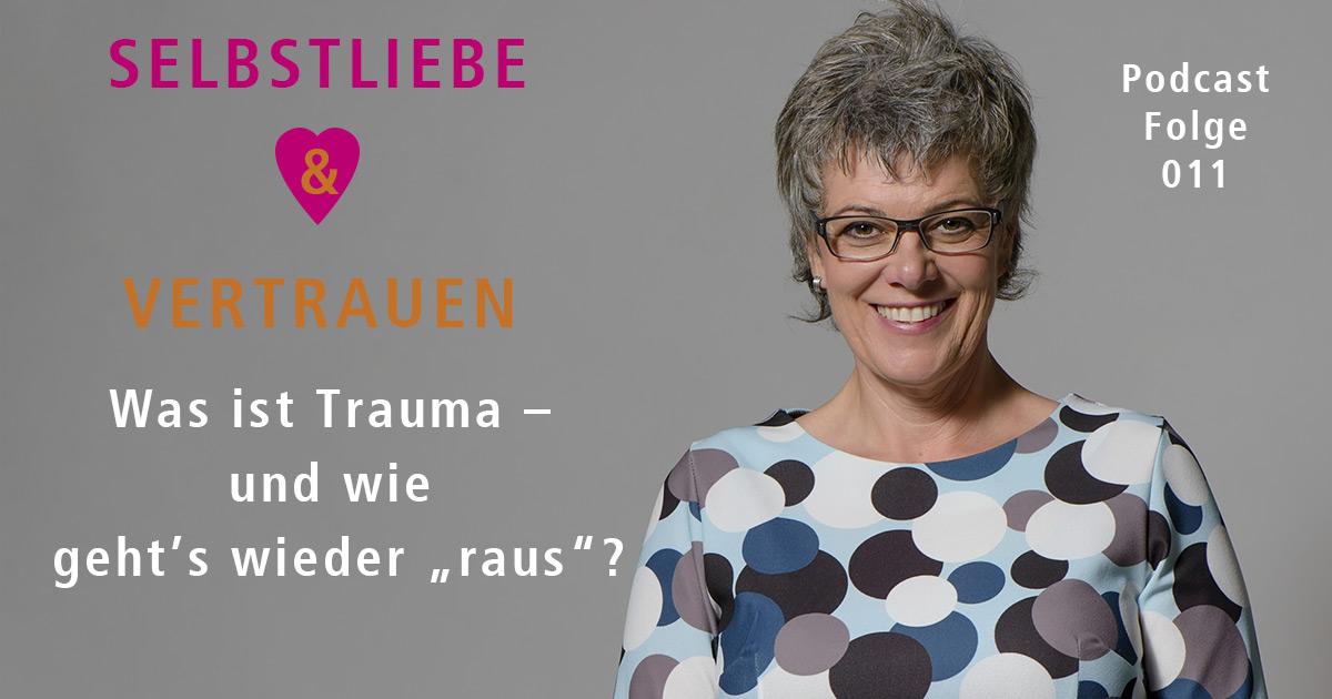 """Was ist Trauma – und wie geht's wieder """"raus""""? – [SuV011]"""