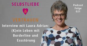 Interview mit Laura Adrian: (K)ein Leben mit Borderline und Essstörung