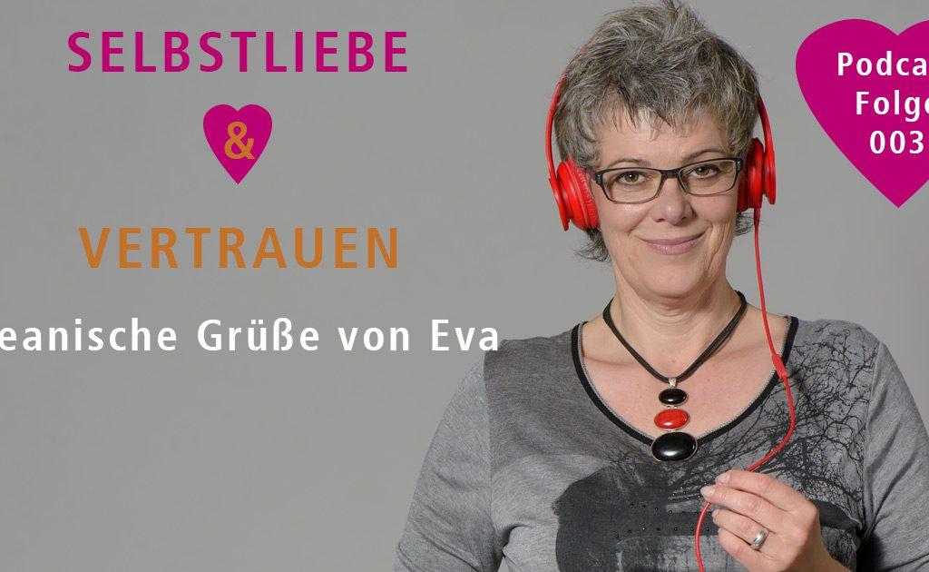 Ozeanische Grüße von Eva – Podcast 003
