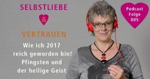 Pfingsten Podcast Selbstliebe und Vertrauen