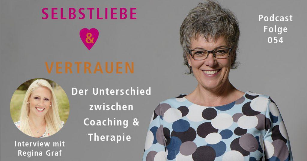 Der unterschied zwischen Coaching & Therapie - Interview mit Regina Graf