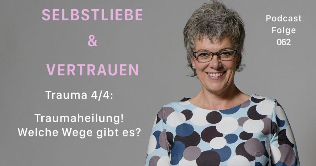 Eva Nitschinger, trauma, traumaheilung, selbstliebe, vertrauen