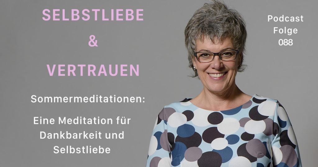 Sommermeditationen: Eine Meditation für Dankbarkeit und Selbstliebe  [SuV088]