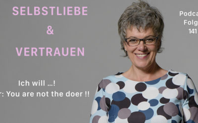 Ich will…! Aber: You are not the doer!!  [SuV141]
